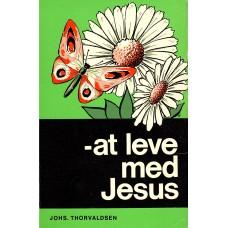 - at leve med Jesus