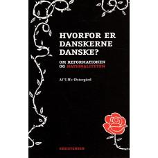 Hvorfor er danskerne danske?, (som ny)
