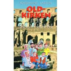 Oldkirken for Begyndere. (ny bog)