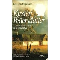Kirsten Pedersdatter - en dokumentarisk roman om en almuekvinde