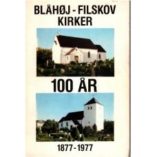 Blåhøj - Filskov kirker 100 år 1877-1977