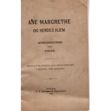 Ane margrethe og hendes hjem