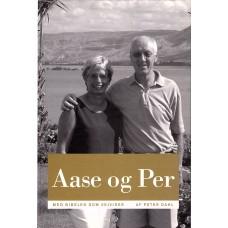 Aase og Per -  Med bibelen som vejviser