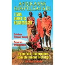 Afrikansk Gospelsafari, om Egon Falk