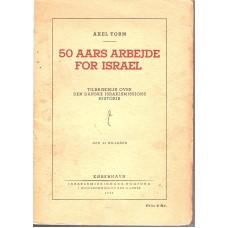 50 års arbejde for Israel