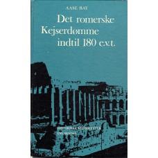 Det romerske kejserdømme indtil 180 e.v.t.