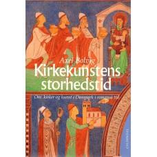 Kirkekunstens storhedstid, Kirkekunstens storhedstid - om kirker og kunst i Danmark i romansk tid