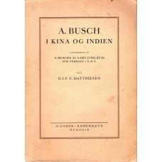 A. Busch i Kina og Indien