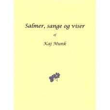 Salmer, sange og viser af Kaj Munk