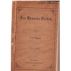 Fra bønnens verden, 1876