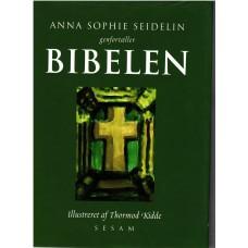 Anna Sophie Seidelin genfortæller Bibelen (illustreret)