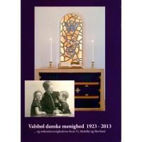 Valsbøl danske menighed  1923 - 2013 (ny bog)