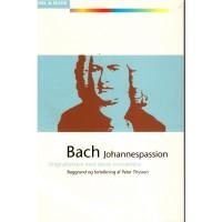Bach - Johannespassion. Som ny