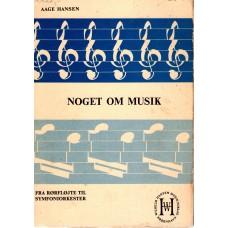 Noget om musik