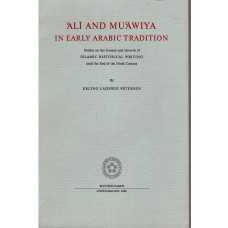 Ali and Muawiya in Early Arabic Tradition