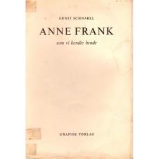 Anne Frank som vi kendte hende