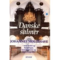 Danske salmer - med noder og becifringer, kommentarer og digterbiografier (som ny)