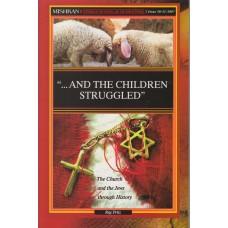"""...and the Children Struggled""."