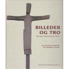 Billeder og tro - kunst og tro i Danmark gennem 1000 år