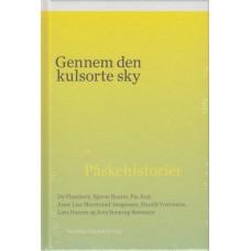 Gennem den kulsorte sky (ny bog) Påskehistorier