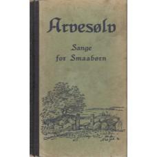 Arvesølv II – sange for Smaabørn
