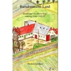 Barndommens Land - Erindringer fra Aulum Sogn omkring ti-året 1945-55