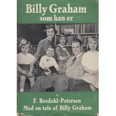 Billy Graham som han er