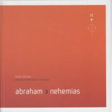 Abraham til Nehemias - Israels historie i uddrag ( som ny)