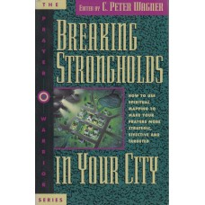 Breaking Strongholds in your City