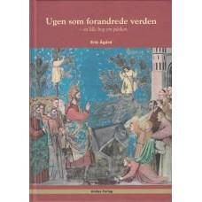 Ugen som forandrede verden - en lille bog om påsken (ny bog)