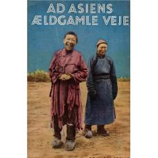 Ad Asiens ældgamle veje