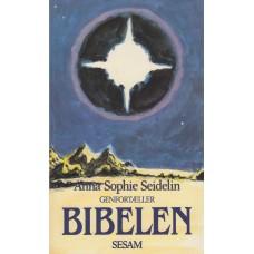 Bibelen, genfortalt af Anna Sophie Seidelin (som ny)