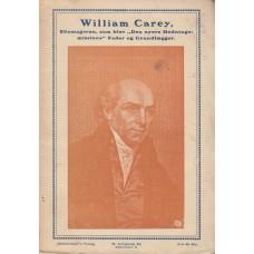 """William Carey - Skomageren, som blev """"Den nyere hedningemissions"""" fader og grunddlægger"""