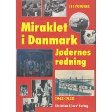 Miraklet i Danmark - jødernes redning 1943-1945.